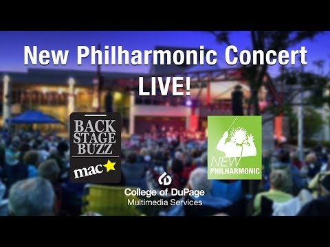 Backstage Buzz & New Philharmonic Orchestra LIVE! - College of DuPage