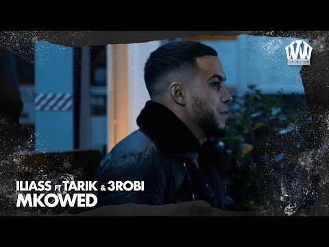 ILIASS feat. Tarik & 3robi - Mkowed  (Prod. EuroSoundzz)