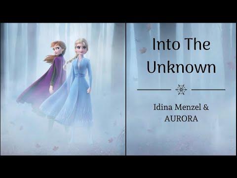 Into The Unknown - Idina Menzel & AURORA | Frozen 2 | (Lyrics)