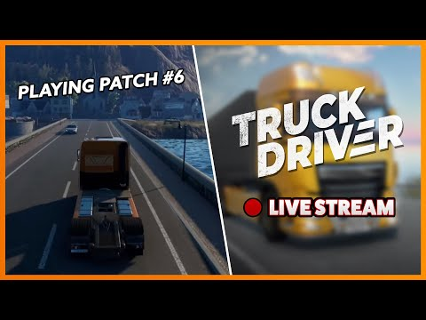 🔴 Playing V1.11 On PS4 (patch #6) | Truck Driver Live Stream