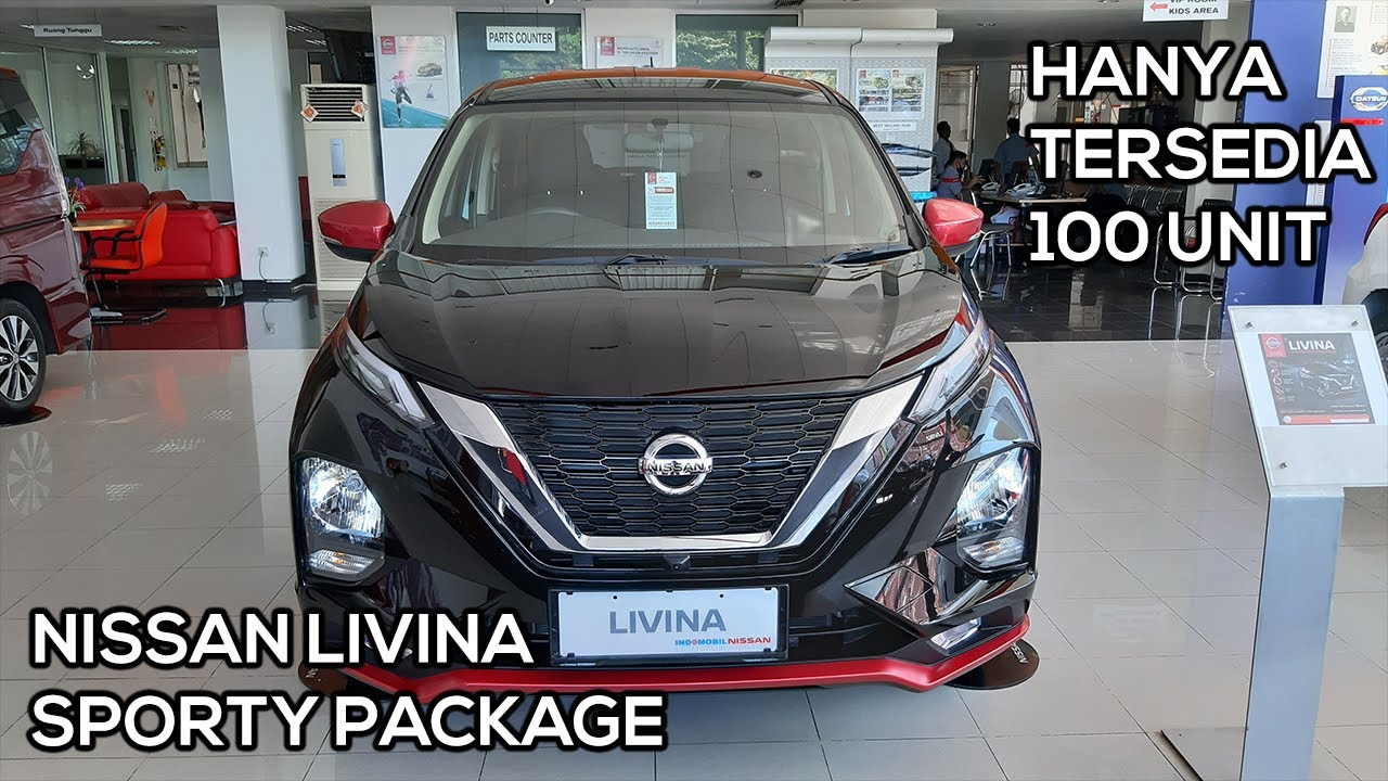 Nissan Livina Sporty Package (2020) - Exterior and Interior