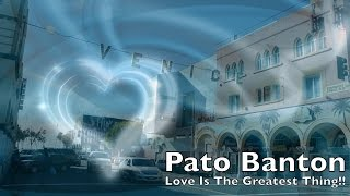 Love Is The Greatest Thing!! ~ Pato Banton