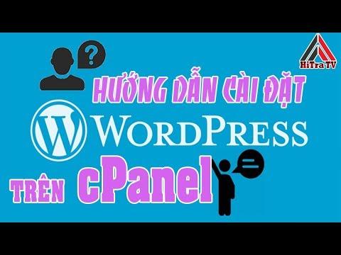Hướng Dẫn Cài Đặt WordPress Trên Hosting cPanel | HiTraTV