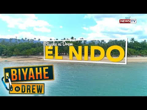 Biyahe ni Drew: 'Biyehe ni Drew' returns to El Nido, Palawan | Full episode