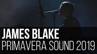 James Blake - Can't Believe the Way We Flow (Primavera Sound 2019 / Barcelona - Espanha)