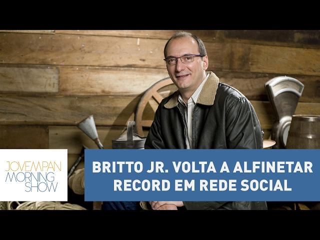 Britto Jr. volta a alfinetar Record em rede social | Morning Show