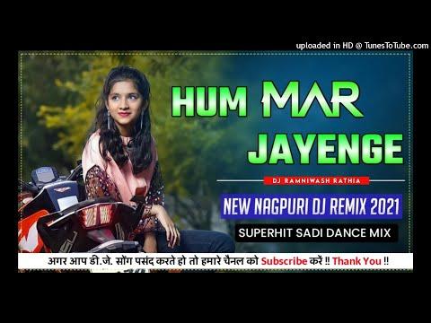 Hum Mar Jayenge / New Nagpuri Dj Sadri Dance Video 2021 / Anjali Tigga / Vinay Kumar / Prity Barla