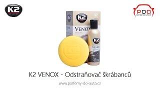 K2 VENOX odstraňovač škrábanců a obnovení laku | Autokosmetika K2