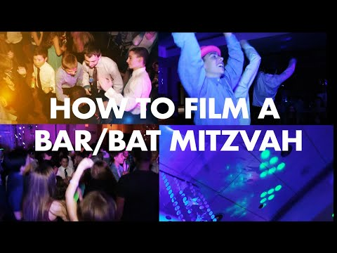 How To Film A Bat Or Bar Mitzvah Party Tutorial What To Expect