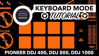 Rekordbox Keyboard Mode Tutorial - Pioneer DDJ 400, DDJ 800 & DDJ 1000