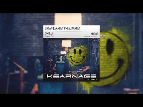 Bryan Kearney presents Karney - Smiler [Kearnage Recordings]