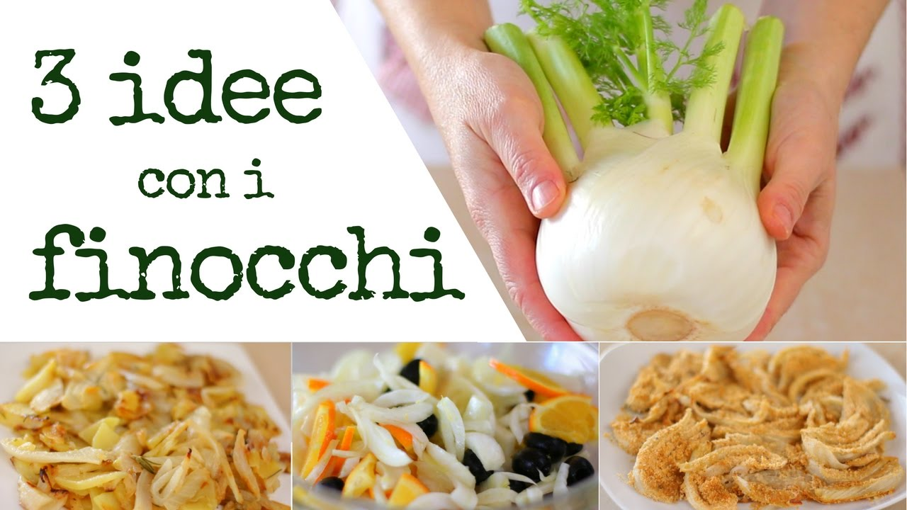 3 Idee Con I Finocchi Con Patate In Insalata Gratinati Ricetta