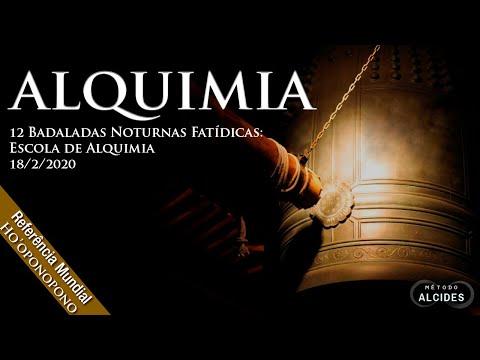Alquimia - As 12 Badaladas Noturnas: Escola De Alquimia - Alcides Melhado Filho - 18-02-2020