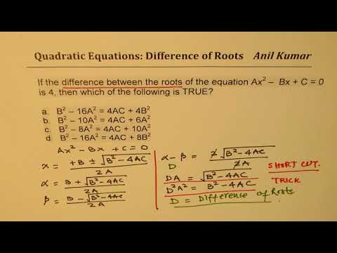 IMPORTANT Quadratic Equation Ax^2 –  Bx + C = 0 For Difference Of Roots As 4 SSC CGL