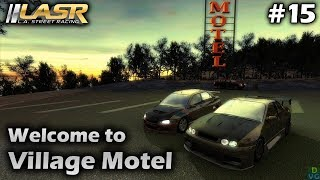L.A. Street Racing   #15 - Welcome to Village Motel