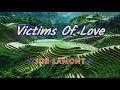 Victims of love joe lamont karaoke hd mp3