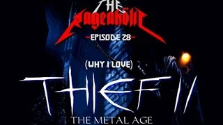 Thief II: The Metal Age, How I Love Thee - The Rageaholic
