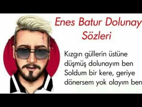 Enes Batur Dolunay Sozleri Ile Birlikte Youtube