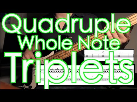 Quadruple Whole Note Triplets (The Ever-Expanding Triplet) !!! [ AN's Bass Lessons #7 ]