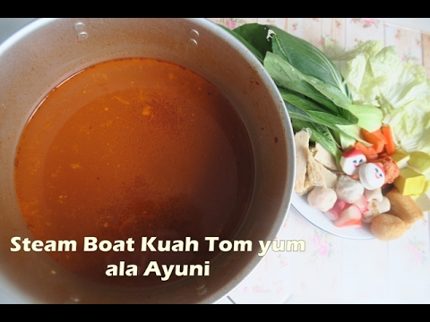 Resep Steamboat Kuah Tom Yum ala Ayuni