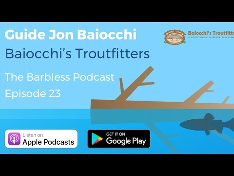 #023 - Jon Baiocchi - Baiocchi's Troutfitters - Fly Fishing and Tying Flies Since 1972