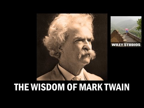 The Wisdom of Mark Twain - Famous Quotes