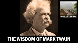 the wisdom of mark twain famous quotes
