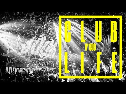 CLUBLIFE by Tiësto Podcast 609 - First Hour
