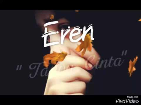 "Eren ""Tanpa Cinta"" ( Lirik )"