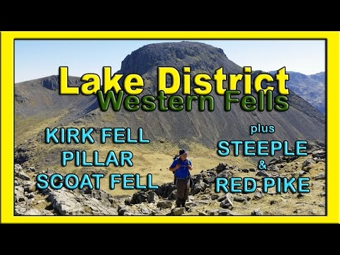 Lake District - The Western Fells - Kirk Fell, PILLAR, Scoat Fell, Steeple & Red Pike (Wasdale)
