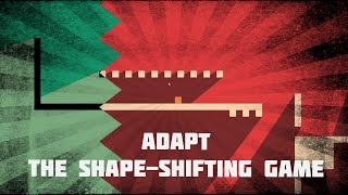 ADAPT | The SHAPE-Shifting Game!