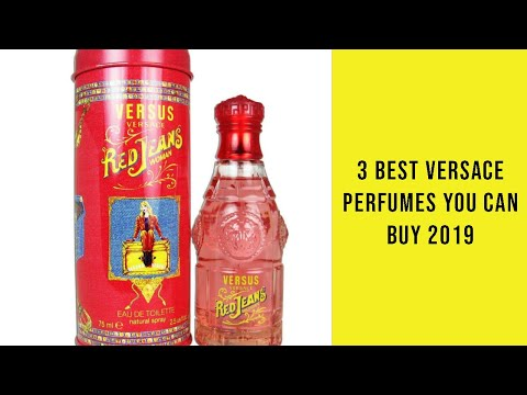 3 Best Versace Perfumes You Can Buy 2019