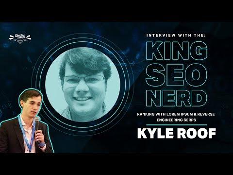 Kyle Roof Interview - Ranking With Lorem Ipsum & Reverse Engineering Google