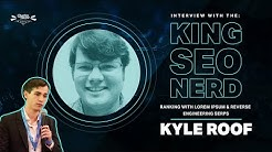 Kyle Roof Interview - Ranking With Lorem Ipsum & Reverse Engineering Google