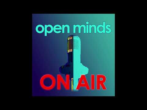 Open Minds On Air - episode 1