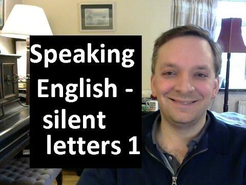 English Pronunciation 47: silent letters 1