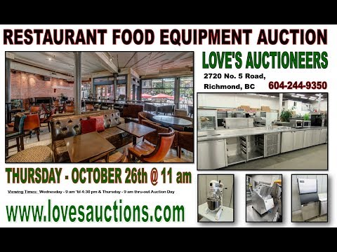 LOVE'S AUCTIONS - VIDEO OCTOBER 26th 2017 - Restaurant Equipment Auction
