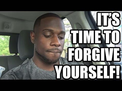 It's Time To Forgive YourSELF!
