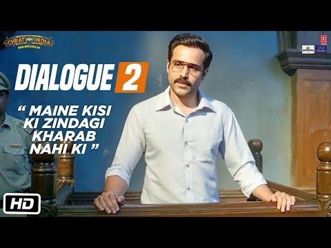 WHY CHEAT INDIA Dialogue Promo: Maine Kisi Ki Zindagi Kharab Nahi Ki | Emraan Hashmi, Shreya D