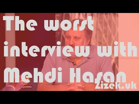 Slavoj Žižek - the worst interview with Mehdi Hasan (1/2) - Nov. 2016