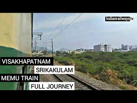 VISAKHAPATNAM SRIKAKULAM MEMU TRAIN FULL JOURNEY 67294
