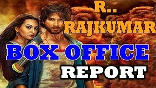 R..Rajkumar - BOX OFFICE REPORT - Bollywood