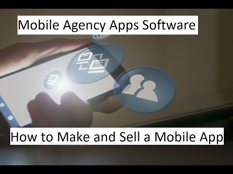 Mobile Agency Apps Software - How to Make and Sell a Mobile App. http://bit.ly/2U8GsuW