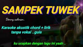 Sampek tuwek karaoke gitar akustik Chord & lirik tanpa vokal ( Denny Caknan )