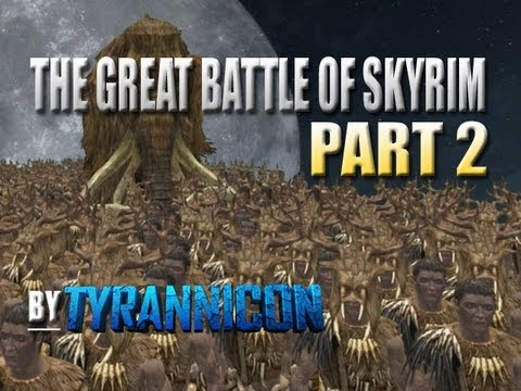 The Great Battles of Skyrim - Part 2