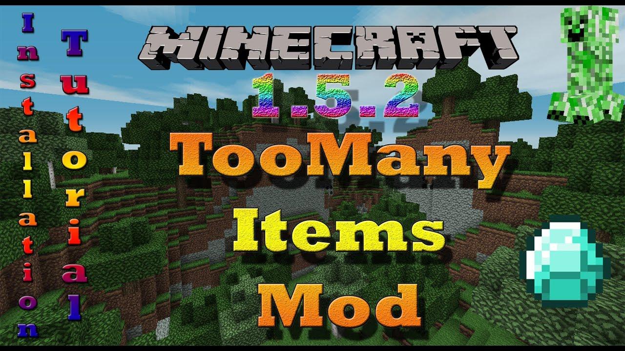 too many items mod minecraft 1.5.2 mac