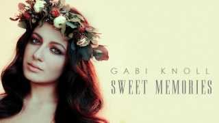 knoll gabi sweet memories official audio version