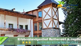 Erlebnislandgasthof Reitherwirt & Jagdhof Hubertus - Reith bei Kitzbühel Hotels, Austria