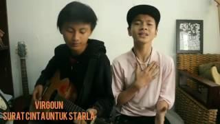 Virgoun - Surat cinta untuk starla ( cover by Tsaqib and Andhika )