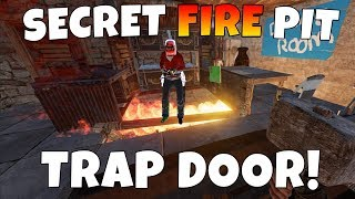 RUST | FIRE PIT TRAP BASE! *SUPER SECRET*